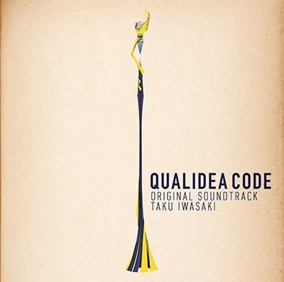 岩崎 琢「クオリディア・コード」オリジナル・サウンドトラック