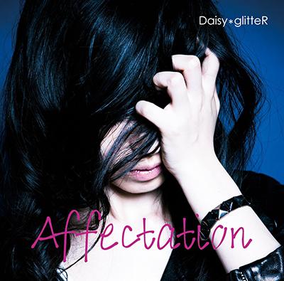 DaisyglitteR「Affectation」