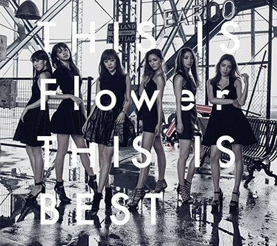 Flower 「THIS IS Flower THIS IS BEST」(2Blu-ray Disc付)
