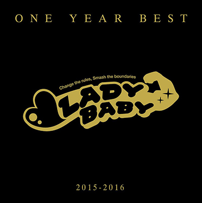 Ladybaby「ONE YEAR BEST ~2015-2016~」