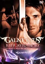 galneryus-just_play_to_the_sky_what_could_we_do_for_you_dvd.jpg