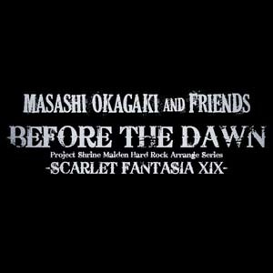 masashi_okagaki_and_friends-before_the_dawn_scarlet_fantasia_xix_typeb2.jpg