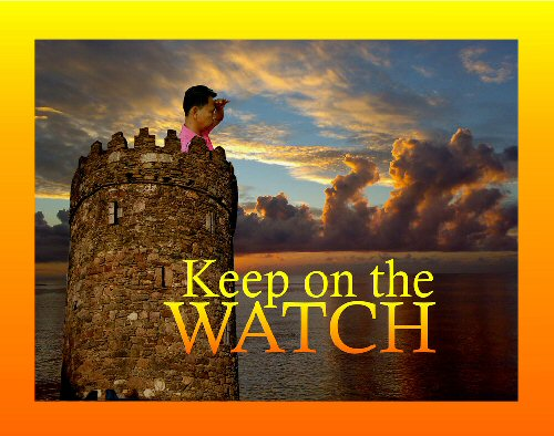 04 500 180409 keep on the watch