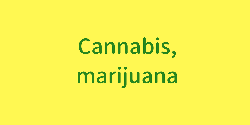 Cannabis,marijuana