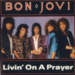 「Livin' On A Prayer」