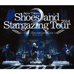 Aqua Timez/Shoes and Stargazing Tour 2014(DVD)