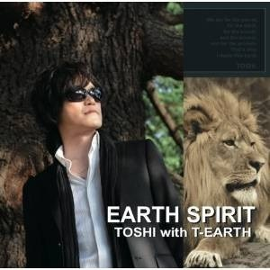 CD/TOSHI with T-EARTH/EARTH SPIRIT